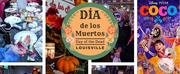 Louisville Downtown Partnership to Present the 10th Annual Day of the Dead Celebration