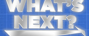 New Live Streaming Show WHATS NEXT? Asks Whats Next For the Entertainment Industry Photo