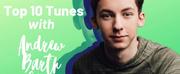 Top 10 Tunes with Andrew Barth Feldman Photo