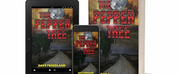 Dave Freedland Releases Mystery Thriller THE PEPPER TREE