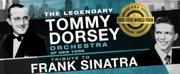 Tommy Dorsey Orchestra Presents A Tribute To Frank Sinatra