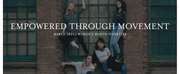 Hartford Dance Collective Presents EMPOWERED THROUGH MOVEMENT Film Series Photo