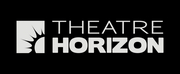 Pennsylvania's Theatre Horizon Announces Virtual Programming In Light Of COVID-19 Shutdown, Hires Artists Impacted By Shutdown