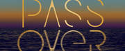 PASS OVER Announces Audience Safety Policies for August