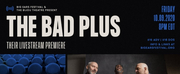 The Bad Plus to Perform Livestream From Big Ears Fest in Knoxville Photo