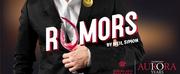 Aurora Arts Theatre Presents RUMORS Photo