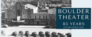 Boulder Theater Presents 85th Anniversary Virtual Food Drive Photo