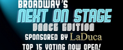 Voting Now Open for Top 15 of Next on Stage: Dance Edition!
