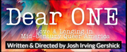 BWW Interview: Josh Irving Gershick on creating the audiocast of  DEAR ONE: LOVE & LON Photo