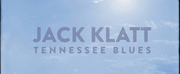Jack Klatts New Single Tennessee Blues Out Now Photo