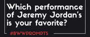 BWW Prompts: What Is Your Favorite Jeremy Jordan Performance? Photo
