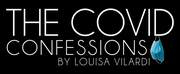 The Center for Performing Arts at Rhinebeck Presents THE COVID CONFESSIONS, Written and Di Photo