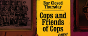 East Coast Premiere Of COPS AND FRIENDS OF COPS Opens Jan 10th
