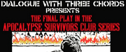 Dialogue With Three Chords Concludes Tenth Season Of Indie Theatre Online With A HARD LIFE Photo