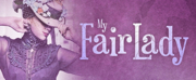 MY FAIR LADY Announced At Ephrata Performing Arts Center