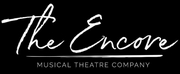 The Encore Musical Theatre Company Launches $2.5 Million Capital Campaign to Renovate the  Photo