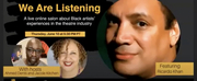 VIDEO: San Diego REP Hosts WE ARE LISTENING: A Live Salon About Black Artists Experiences  Photo
