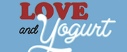 Autumn Hurlbert, Janice Landry, Samuel Garnica And Amanda Robles Will Star In New Musical LOVE AND YOGURT