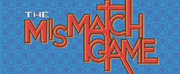 THE MISMATCH GAME Returns To Los Angeles LGBT Center\