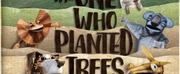 THE ONE WHO PLANTED TREES is Coming to Spare Parts Puppet Theatre