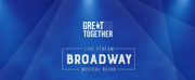 GREAT Theatre Will Present GREATer Together Broadway Musical Revue Photo
