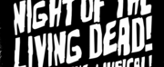 NIGHT OF THE LIVING DEAD! THE MUSICAL! to Release Original Concept Album Photo