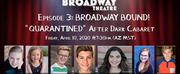 Arizona Broadway Theatre to Present Third installment ofAfter Dark CabaretSeries