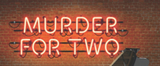 Cape Fear Regional Theatre Will Reopen in May With MURDER FOR TWO Photo