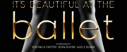 The South African National Dance Trust presents ITS BEAUTIFUL AT THE BALLET This November
