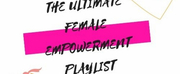 BWW Blog: Your Guide to the Ultimate Musical Theatre Girl Power Playlist Photo