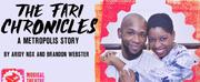 THE FARI CHRONICLES: A METROPOLIS STORY is Coming to Joe\