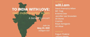 will.i.am, Cozmic, MC Yogi, and More Will Perform at Fundraising Concert TO INDIA WITH LOV