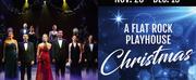 Flat Rock Playhouse Presents A FLAT ROCK PLAYHOUSE CHRISTMAS