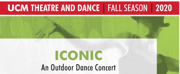 UCM Theatre and Dance Presents ICONIC: AN OUTDOOR DANCE CONCERT Photo