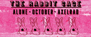 Dinolion Presents Immersive Haunt THE RABBIT CAGE at Axelrad