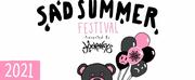 Sad Summer Fest Rescheduled To 2021 Photo