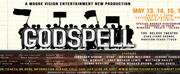 GODSPELL Will Be Performed By Moore Vision Entertainment Next Weekend Photo