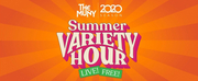 Details Announced For The Munys 2020 SUMMER VARIETY HOUR LIVE! Photo