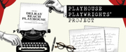 The Delray Beach Playhouse Presents The PLAYHOUSE PLAYWRIGHTS PROJECT Later This Month
