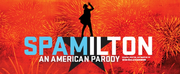 SPAMILTON: AN AMERICAN PARODY Will Play Empire Theatre
