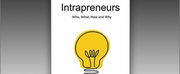INTRAPRENEURS Book Exploring The Strategic Value Of Intrapreneurs Is Reissued With Additio