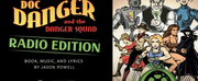 VIDEO: Milwaukee Opera Theatre Creates Radio Play Edition of DOC DANGER AND THE DANGER SQU Photo