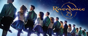 RIVERDANCE Brings Their 25th Anniversary Show To Paris Las Vegas For Five Shows In May 2020