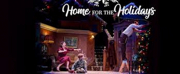 BWW Feature: Syracuse Stage Presents a Heartwarming Digital Production of HOME FOR THE HOL Photo