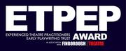 Finborough Theatre Extends Deadline For ETPEP Award