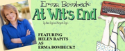 triangle productions! Streams ERMA BOMBECK: AT WITS END Photo