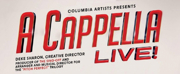 FSCJ Artist Series Presents A CAPPELLA LIVE!
