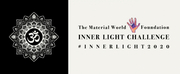 The Material World Foundation Launches The Inner Light Challenge