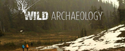 Season Two of WILD ARCHAEOLOGY Airs Starting Sept. 25!