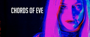 """Chords Of Eve Releases Debut """"Futuristic Psych Pop"""" Single From A Parallel Dimension"""